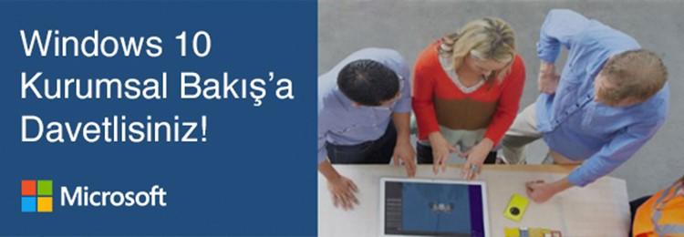 Windows 10'a Kurumsal Bakış Semineri