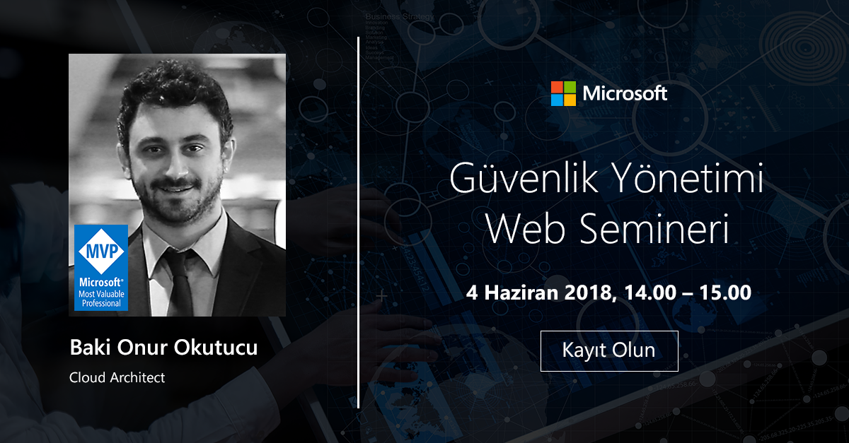 4 Haziran'da Azure Guvenlik Web Semineri'ne davetlisiniz