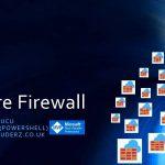 Azure Firewall Webineri – 30 Eylul 2018