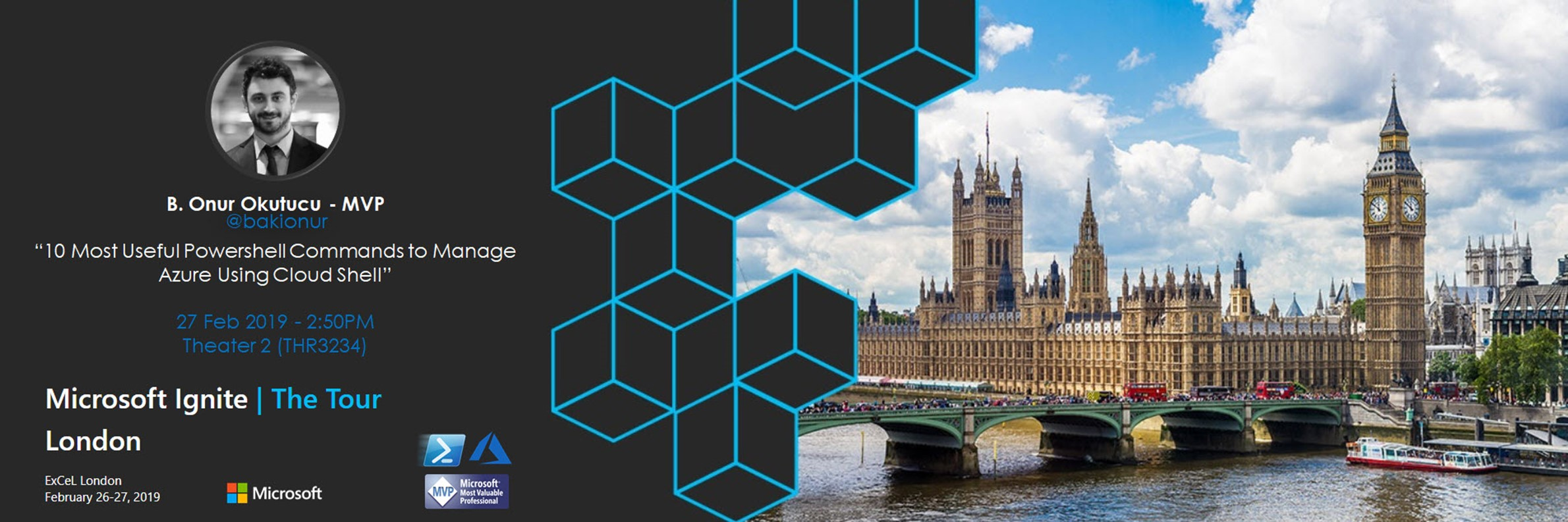27 Subat'ta MS Ignite The Tour London'da Cloud Shell anlatacagim!
