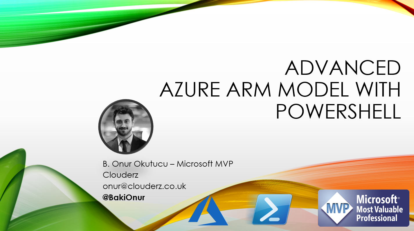 26 Eylul Webinar – Advanced ARM Deployments with PowerShell