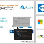 26 Eylul Webinar Kaydi– Advanced ARM Deployments with PowerShell