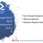 PowerShell Turkiye (PSTR) Web Seminerleri – 4