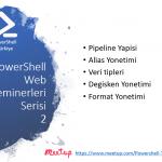 PowerShell Turkiye (PSTR) Web Seminerleri – 2
