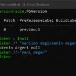 PowerShell 7 Yeni Ozellikler – Null condition operators – Null deger kontrolu