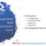 PowerShell Turkiye (PSTR) Web Seminerleri – 7
