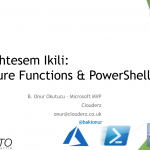 Global Azure Bootcamp 2020'deki Turkce Sunumum – Azure Functions & PowerShell